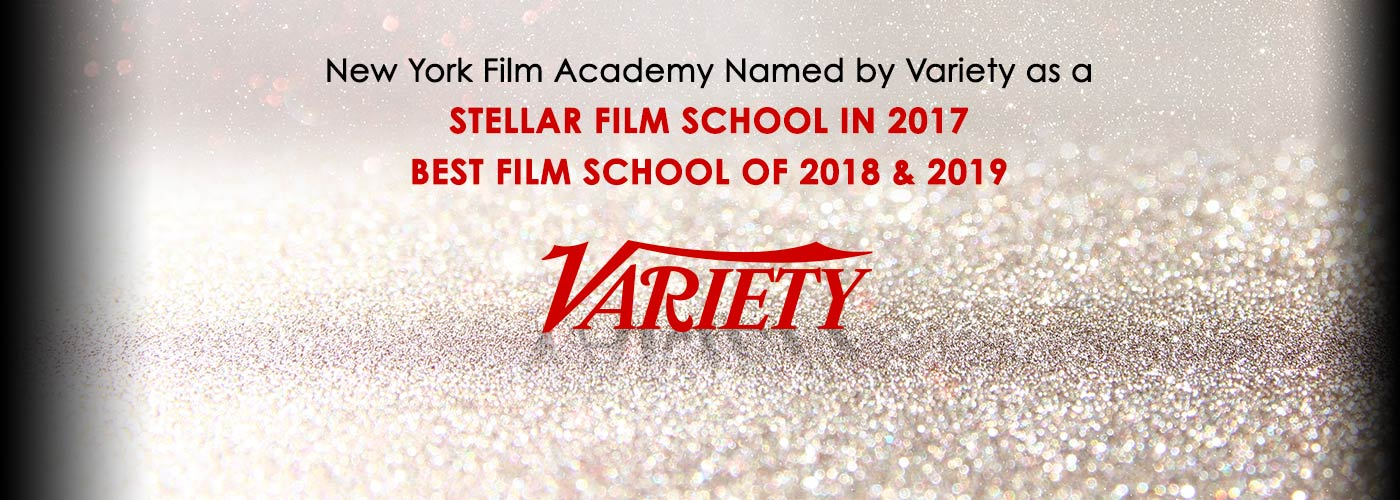New York Film Academy Named by Variety as a Best Film School of 2018 and 2019